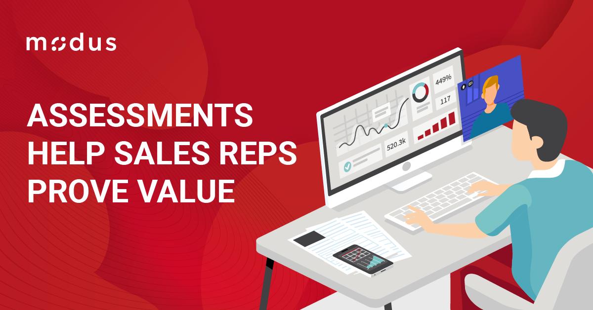 Assessments Help Sales Reps Prove Value