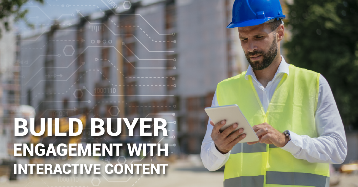 Build Buyer Engagement with Interactive Content