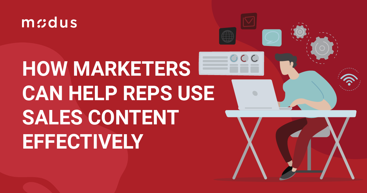How Marketers Help Reps Use Content Effectively