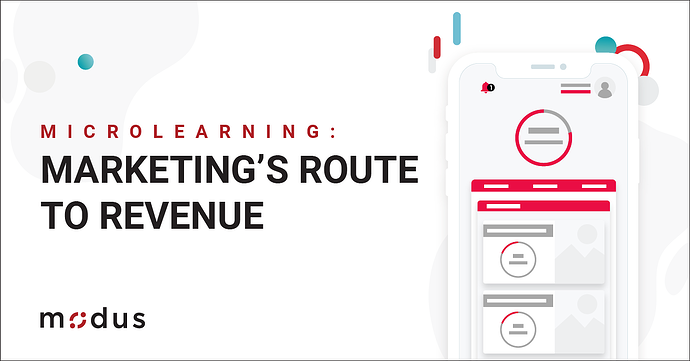 Microlearning - Marketings Route to Revenue