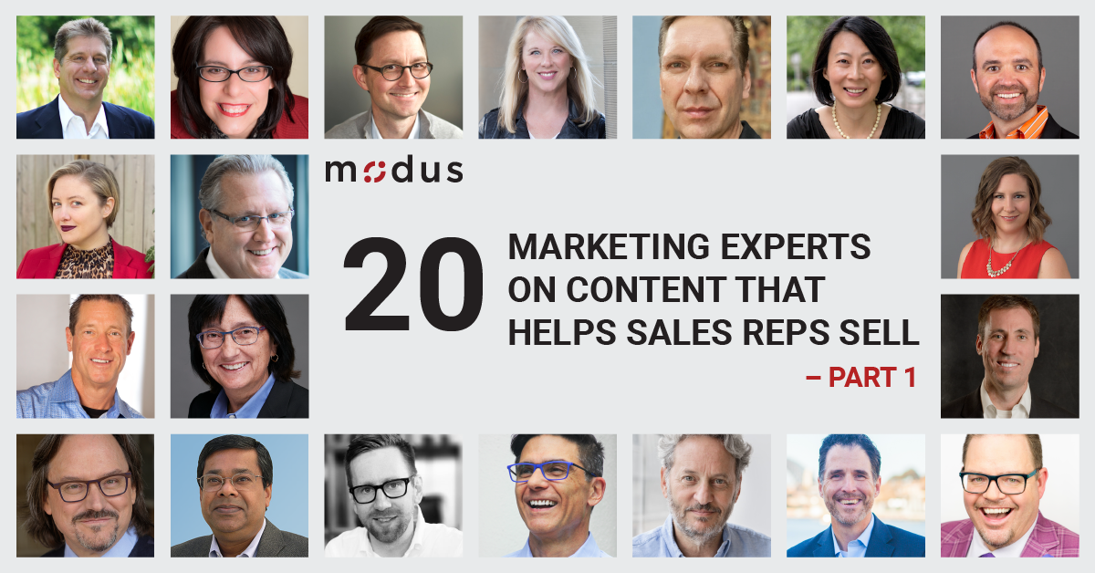 20 Marketing Experts on Content that Helps Sales Reps Sell - Part 1