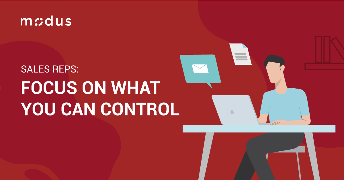 Sales Reps: Focus on What You Can Control