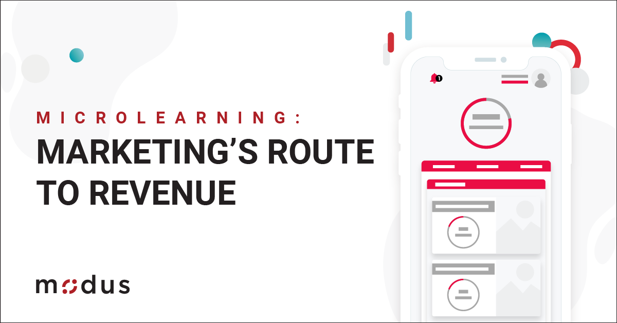 Microlearning: Marketing's Route to Revenue