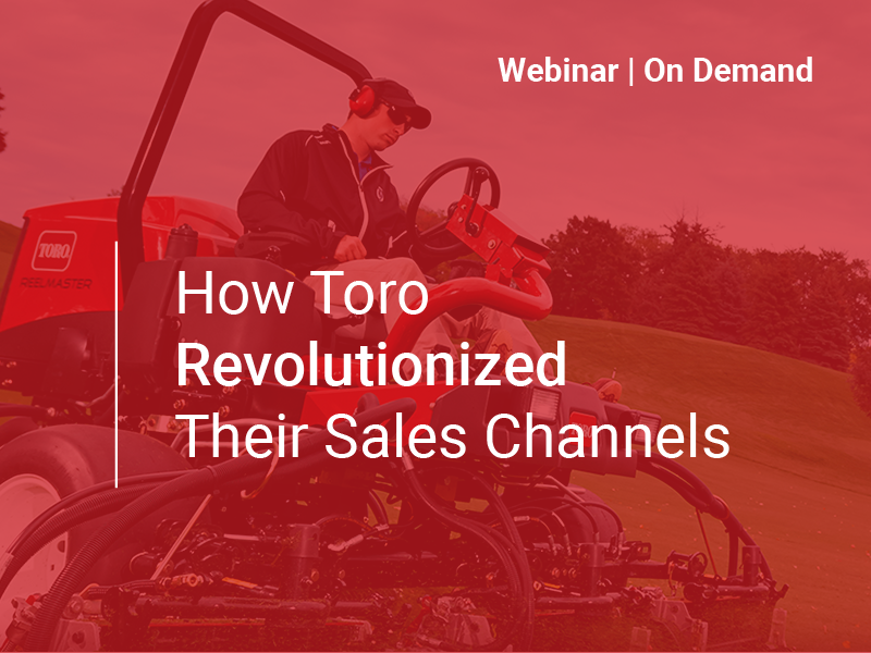 Toro Revolutionized Sales Channels Resources